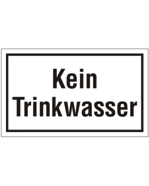 Schilder rund um´s Haus: Kein Trinkwasser, Best. Nr. 3097