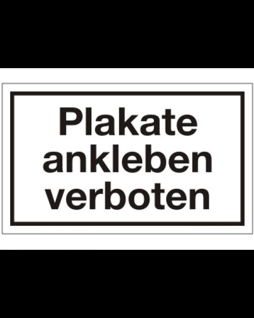 Schilder rund um´s Haus: Plakate ankleben verboten, weiß/schwarz, 250 x 150 mm, Best. Nr. 3099