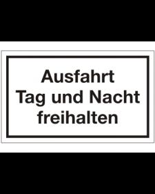 Schilder rund um´s Haus: Ausfahrt Tag und Nacht freihalten, Best. Nr. 3081