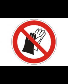 Verbotsschild: Benutzung von Handschuhen verboten, Best.Nr.-3425