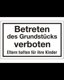 Schilder rund um´s Haus: Betreten des Grundstücks verboten, Best. Nr. 3080