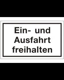 Schilder rund um´s Haus: Ein- und Ausfahrt freihalten, weiß/schwarz, Kunststoff, 250 X 150 mm, Best. Nr. 3075