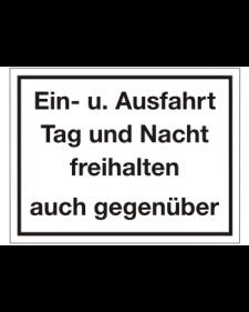 Schilder rund um´s Haus: Ein- und Ausfahrt Tag und Nacht freihalten auch gegenüber, weiß/schwarz, Aluminium, geprägt, 400 x 300 mm, Best. Nr. 3088