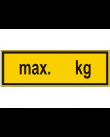 Schilder rund um´s Haus: Gewichtsangabe, gelb/schwarz, 300 x 100 mm, Best.-Nr. 3164