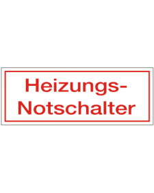 Schilder rund um´s Haus: Heizungs-Notschalter, weiß/rot, Kunststoff, 80 x 30 mm, Best. Nr. 3112