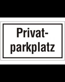 Schilder rund um´s Haus: Privatparkplatz, weiß/schwarz, Kunststoff, 250 X 150 mm, Best. Nr. 3068
