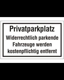 Schilder rund um´s Haus: Privatparkplatz, Best. Nr. 3082