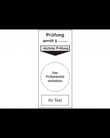 Prüfplaketten: Prüfplakette nächste Prüfung, mit frei zu beschriftender Zusatzfläche, weiß/schwarz, Folie, 40 x 92 mm, Best. Nr. 4305