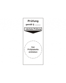 Prüfplaketten: Prüfplakette nächste Prüfung, weiß/schwarz, Folie, 40 x 92 mm, Best. Nr. 4306