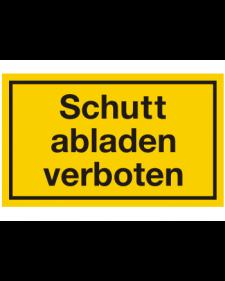 Schilder rund um´s Haus: Schutt abladen verboten, Best. Nr. 3108