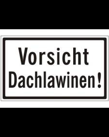 Schilder rund um´s Haus: Vorsicht Dachlawinen!, weiß/schwarz, Aluminium, geprägt, 250 x 150 mm, Best. Nr. 3104