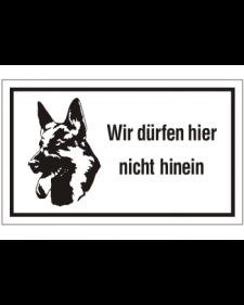 Schilder rund um´s Haus: Wir dürfen hier nicht hinein, weiß/schwarz, Kunststoff, 250 x 150 mm, Best. Nr. 3154