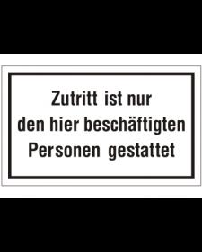Schilder rund um´s Haus: Zutritt nur für Beschäftigte, weiß/schwarz, Kunststoff, 250 X 150 mm, Best. Nr. 3070